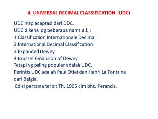 4. UNIVERSAL DECIMAL CLASSIFICATION  (UDC)