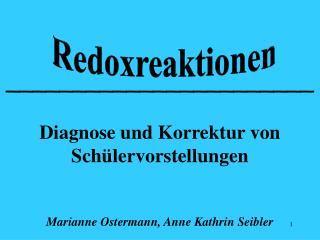 _______________________  Diagnose und Korrektur von Sch lervorstellungen   Marianne Ostermann, Anne Kathrin Seibler