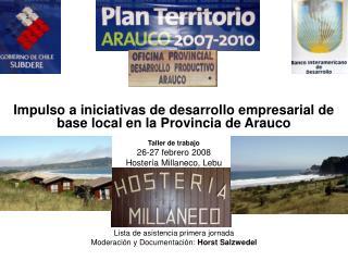 Impulso a iniciativas de desarrollo empresarial de base local en la Provincia de Arauco