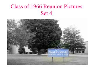 Class of 1966 Reunion Pictures Set 4