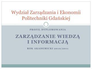 Wydział Zarządzania i Ekonomii Politechniki Gdańskiej
