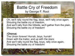 Battle Cry of Freedom by George F. Root