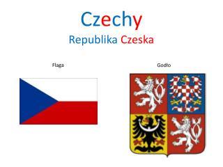 Cz e ch y Republika Czeska