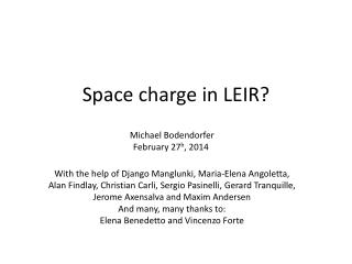 Space charge in LEIR?