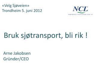 «Velg Sjøveien» Trondheim 5. juni 2012