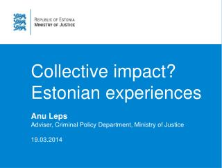 Collective impact ?   Estonian experiences