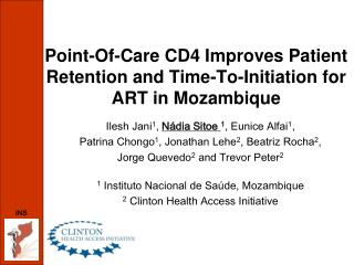 Point-Of-Care CD4 Improves Patient Retention and Time-To-Initiation for ART in Mozambique