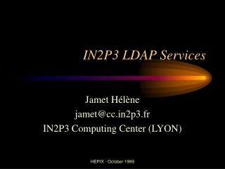 IN2P3 LDAP Services
