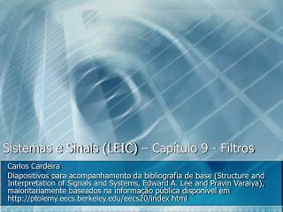 Sistemas e Sinais (LEIC) – Capítulo 9 - Filtros