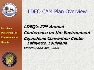LDEQ CAM Plan Overview