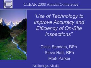 Use of Technology to Improve Accuracy and Efficiency of On-Site Inspections