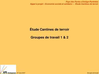 Étude Cantines de terroir Groupes de travail 1 & 2