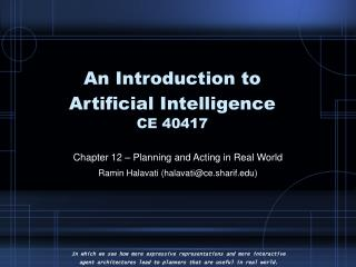 An Introduction to  Artificial Intelligence CE 40417