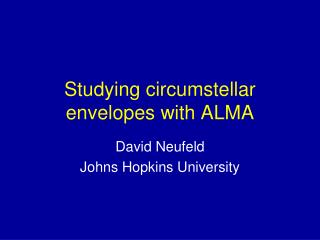 Studying circumstellar envelopes with ALMA