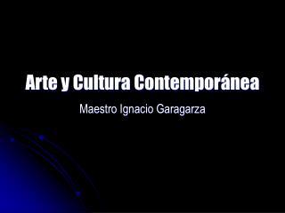 Arte y Cultura Contempor nea