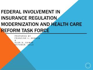Federal Involvement in Insurance Regulation Modernization and Health Care Reform Task Force