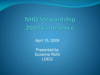 NHD Stewardship  2009 Conference
