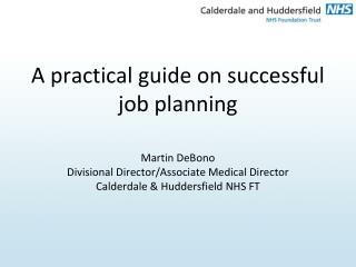 A practical guide on successful job planning