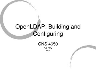 OpenLDAP: Building and Configuring