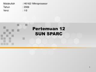 Pertemuan 12 SUN SPARC