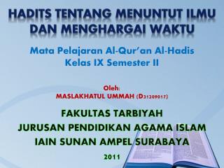 FAKULTAS TARBIYAH JURUSAN PENDIDIKAN AGAMA ISLAM IAIN SUNAN AMPEL SURABAYA 2011