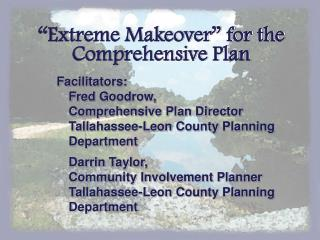 """Extreme Makeover"" for the Comprehensive Plan"
