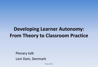 Developing Learner Autonomy: From Theory to Classroom Practice