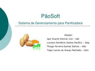 P�oSoft  Sistema de Gerenciamento para Panificadora