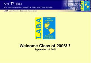 Welcome Class of 2006!!!  September 14, 2004
