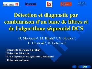 Détection et diagnostic par combinaison d'un banc de filtres et de l'algorithme séquentiel DCS