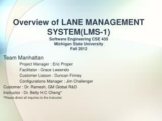 Team Manhattan  Project Manager : Eric Proper Facilitator : Grace Lweendo