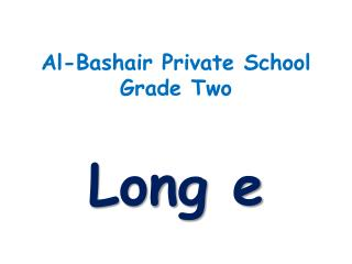 Al- Bashair  Private School Grade Two