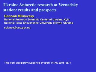 Ukraine Antarctic research at Vernadsky station: results and prospects