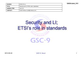 Security and LI;  ETSI's role in standards