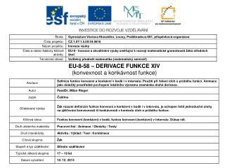 EU-8-58 � DERIVACE FUNKCE XIV (konvexnost a konk�vnost funkce)