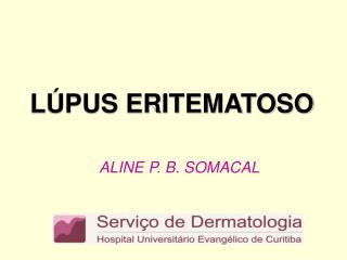 LÚPUS ERITEMATOSO