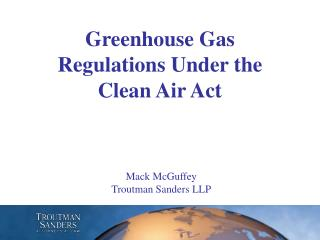 Greenhouse Gas Regulations Under the Clean Air Act