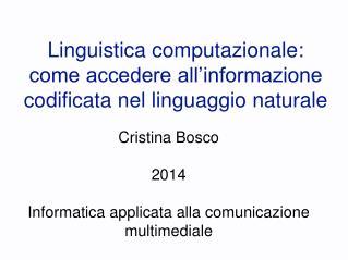 Linguistica computazionale: come accedere all'informazione codificata nel linguaggio naturale