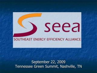 September 22, 2009  Tennessee Green Summit, Nashville, TN
