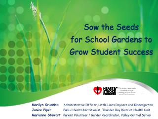 Sow the Seeds  for School Gardens to Grow Student Success