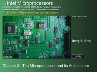 Chapter 2:  The Microprocessor and its Architecture