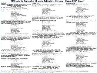 July 2013 Wed 3July - Mid Week 6pm: Combined Service - Salvation Army Hall