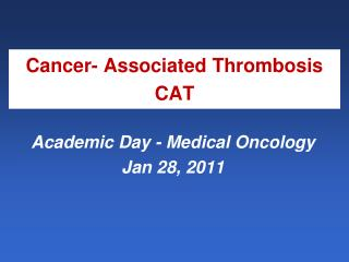 Cancer- Associated Thrombosis CAT