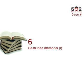 Cursul 6