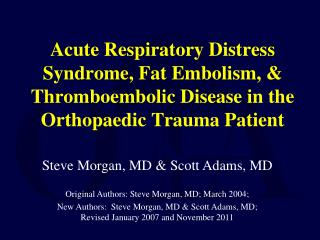 Steve Morgan, MD & Scott Adams, MD Original Authors: Steve Morgan, MD; March 2004;
