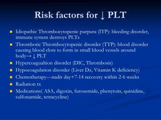 Risk factors for ? PLT