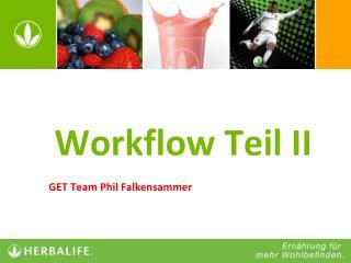 Workflow Teil II