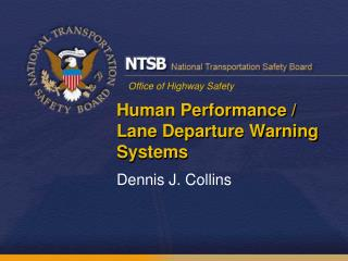 Human Performance /  Lane Departure Warning Systems