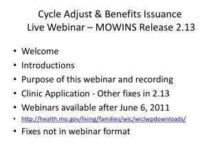 Cycle Adjust & Benefits Issuance  Live Webinar – MOWINS Release 2.13