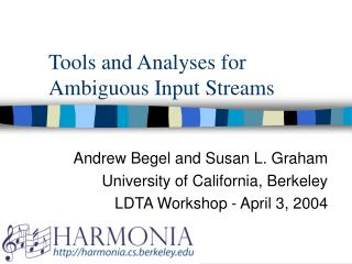Tools and Analyses for Ambiguous Input Streams